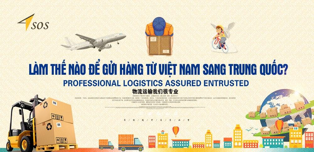 Làm thế nào để gửi hàng từ Việt Nam sang Trung Quốc?
